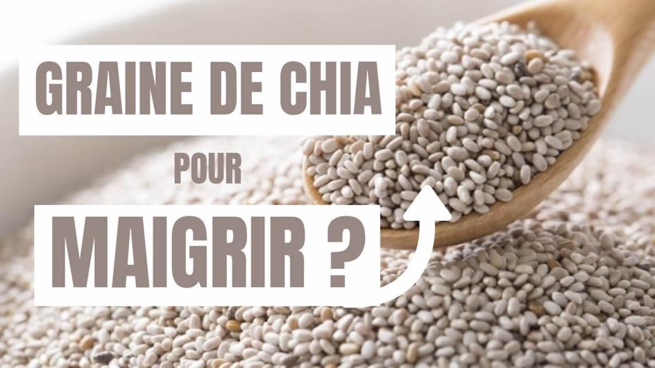 Graine de chia pour maigrir