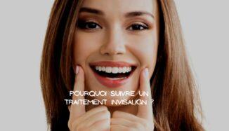 Avoir une dentition sublime grâce au traitement Invisalign